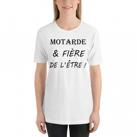 T-Shirt Motarde & fiere de...